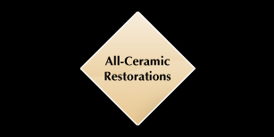 All-Ceramic Restorations